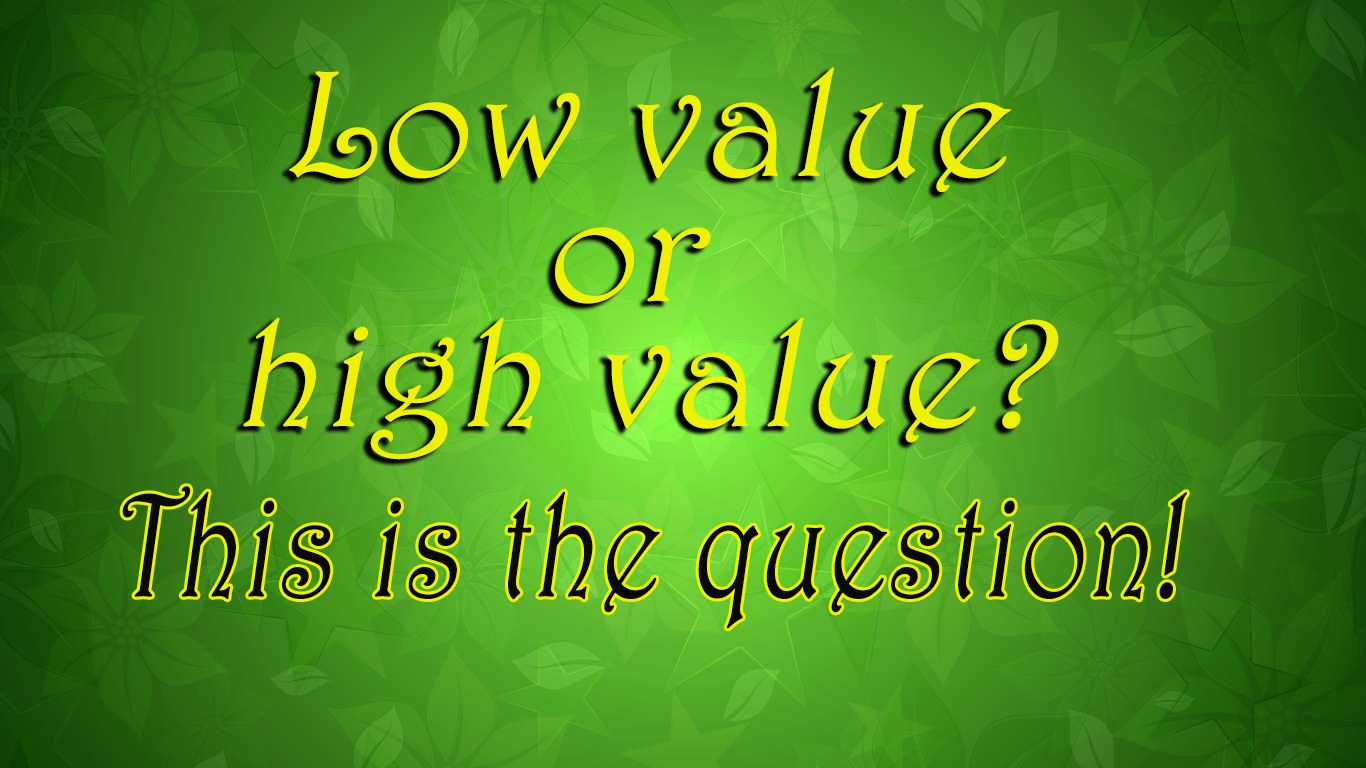 Low value is a good value!