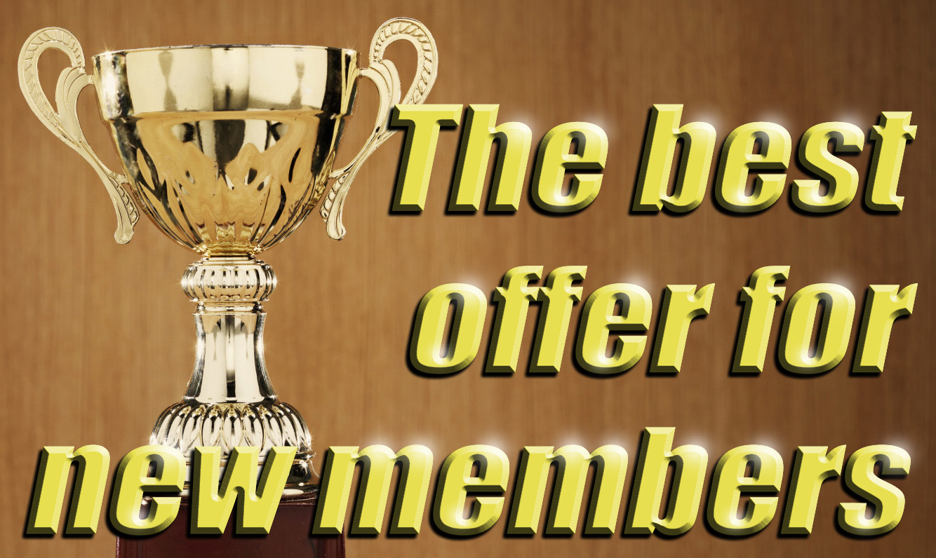 The Best Offer For New Members