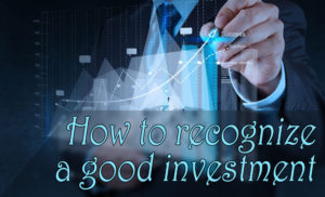 How to recognize a great investment