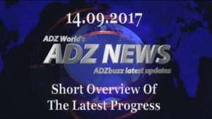 ADZ News 14.09.2017 – Short overview of the latest progress