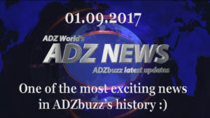 ADZ News 01.09.2017 – One of the most exiting news in ADZbuzz's history :)