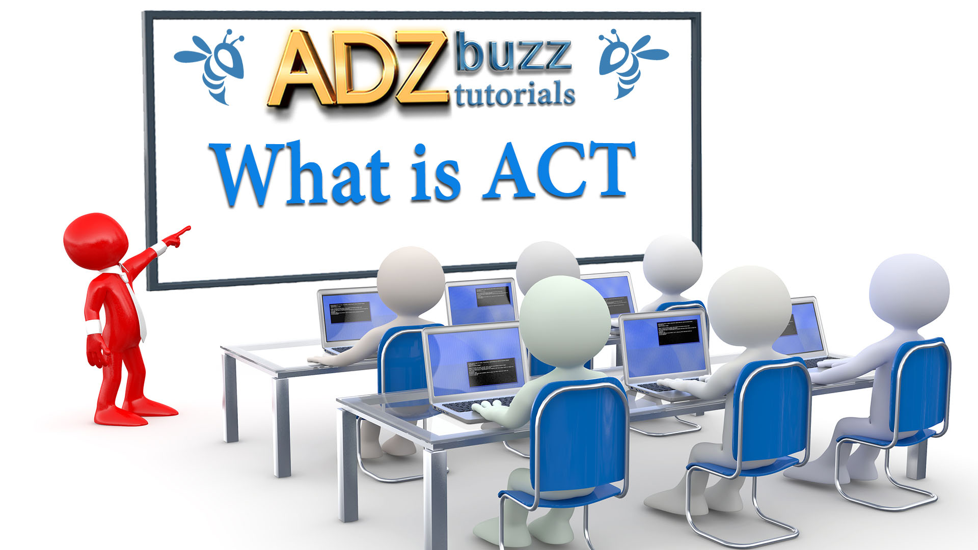 ADZ Tutorials – What Is ACT?