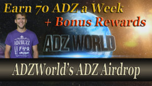 ADZ World's ADZ Airdrop – Earn Up To 70 ADZ every week