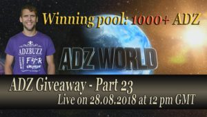 ADZ Giveaway 23 Live On 28th Of August