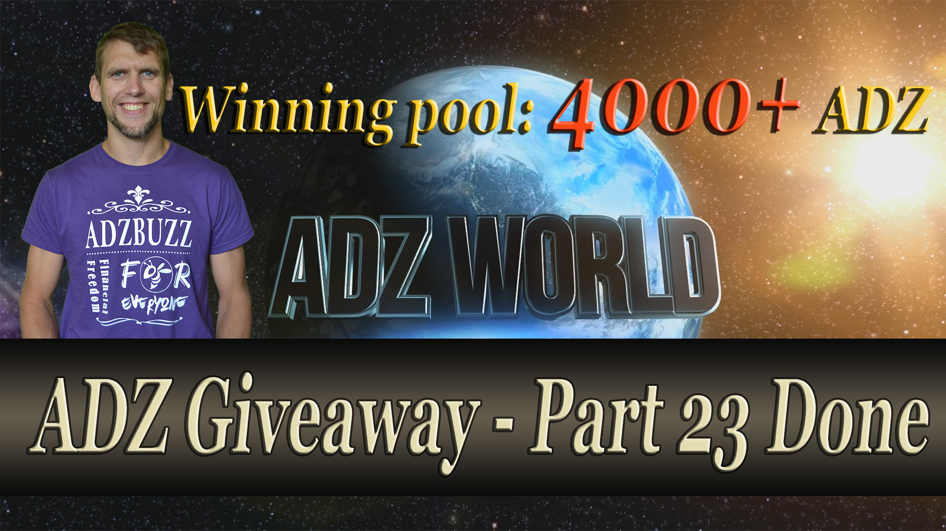 ADZ Giveaway 23 Done. Over 4000 ADZ Was Given Away!