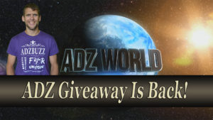 ADZ Giveaway Is Back!